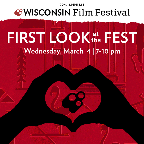 First Look at the Fest invite on Wednesday, March 4 from 7-10pm